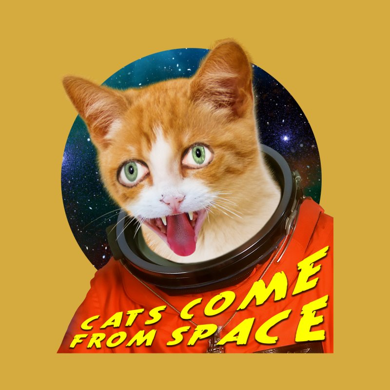 Cats Come From Space Home Mounted Aluminum Print by The Rake & Herald Online Clag Emporium