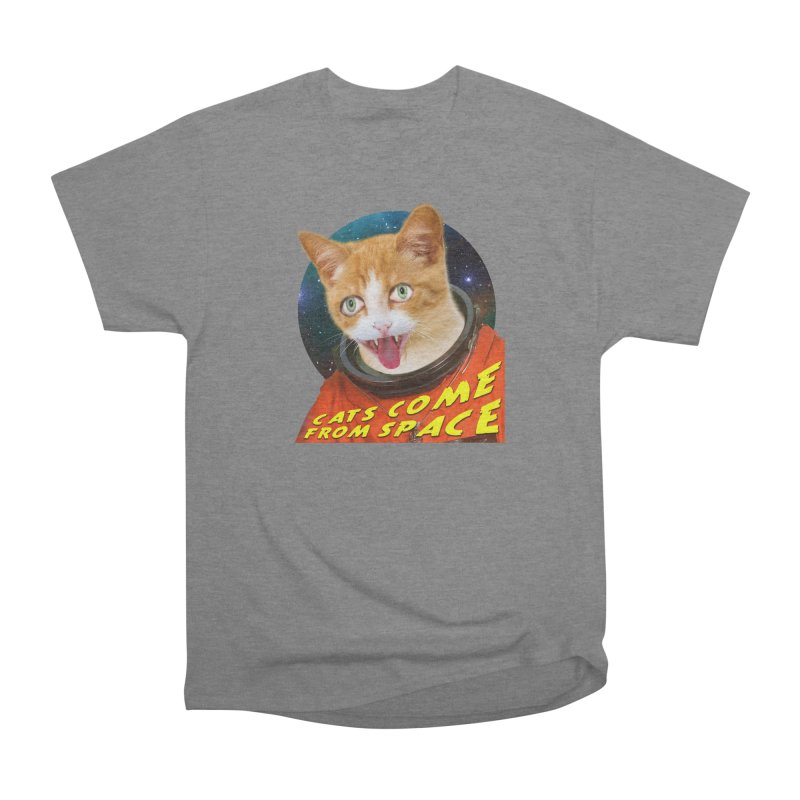 Cats Come From Space Women's Heavyweight Unisex T-Shirt by The Rake & Herald Online Clag Emporium