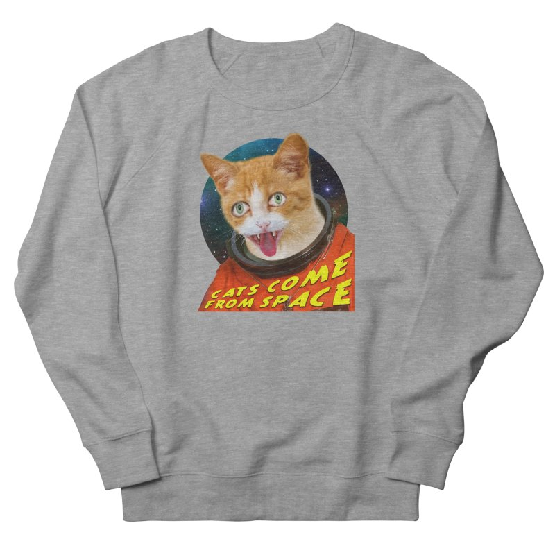 Cats Come From Space Men's French Terry Sweatshirt by The Rake & Herald Online Clag Emporium