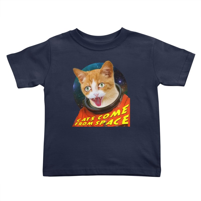 Cats Come From Space Kids Toddler T-Shirt by The Rake & Herald Online Clag Emporium