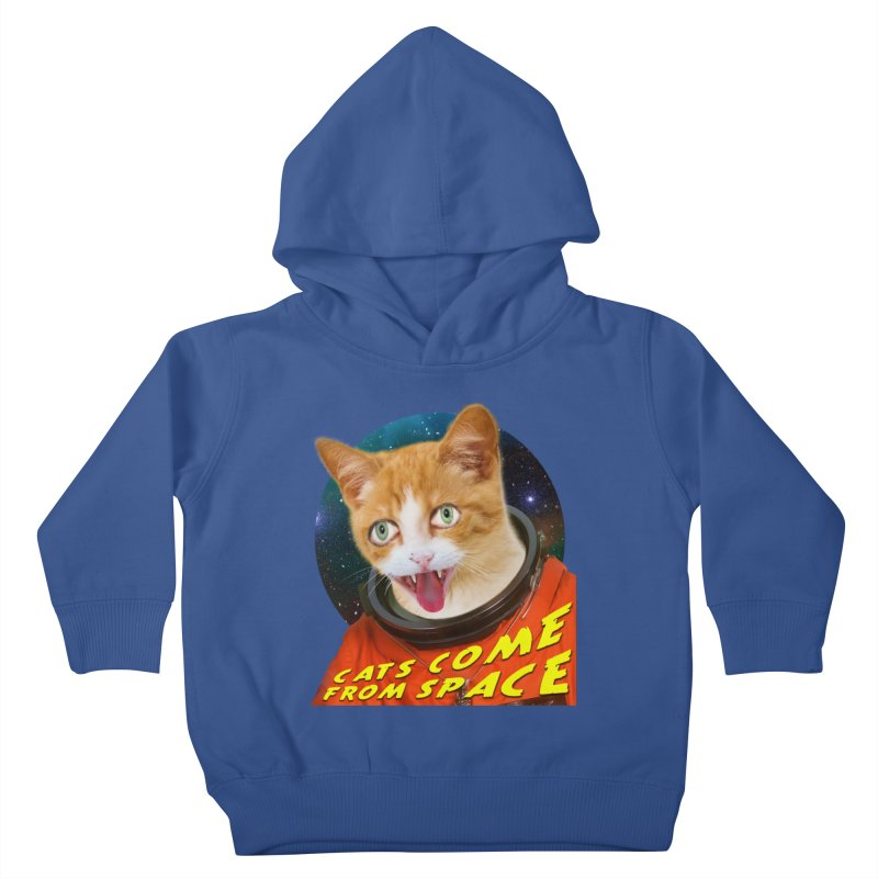 Cats Come From Space Kids Toddler Pullover Hoody by The Rake & Herald Online Clag Emporium