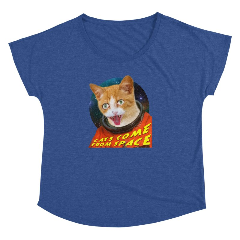 Cats Come From Space Women's Dolman Scoop Neck by The Rake & Herald Online Clag Emporium