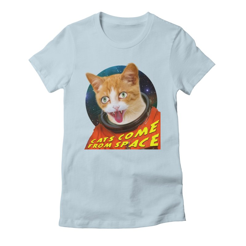 Cats Come From Space Women's T-Shirt by The Rake & Herald Online Clag Emporium