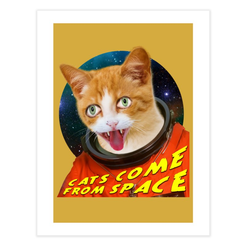 Cats Come From Space Home Fine Art Print by The Rake & Herald Online Clag Emporium