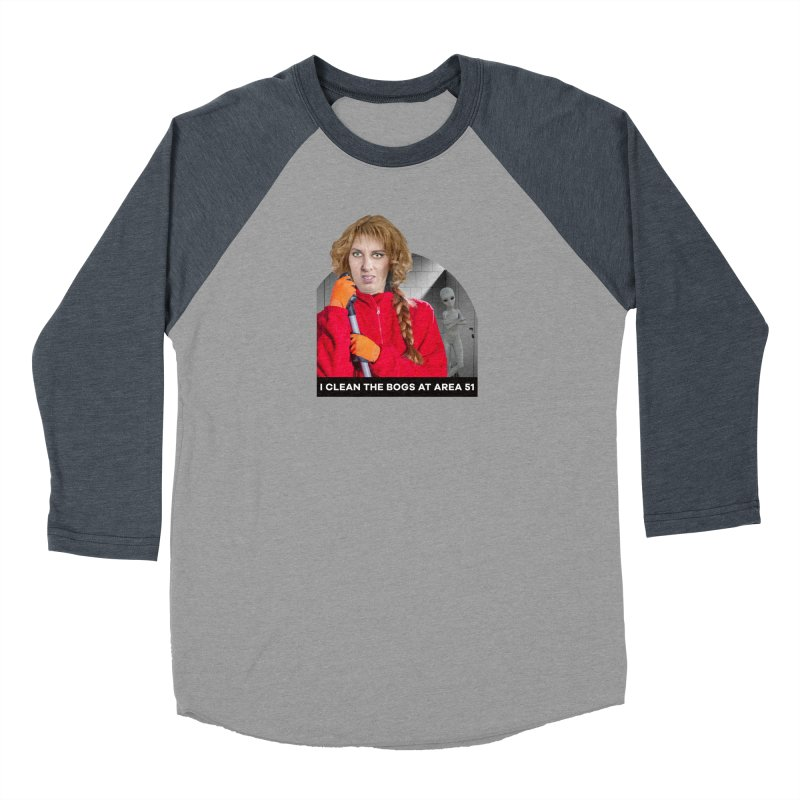 I Clean the Bogs at Area 51 Women's Baseball Triblend Longsleeve T-Shirt by The Rake & Herald Online Clag Emporium
