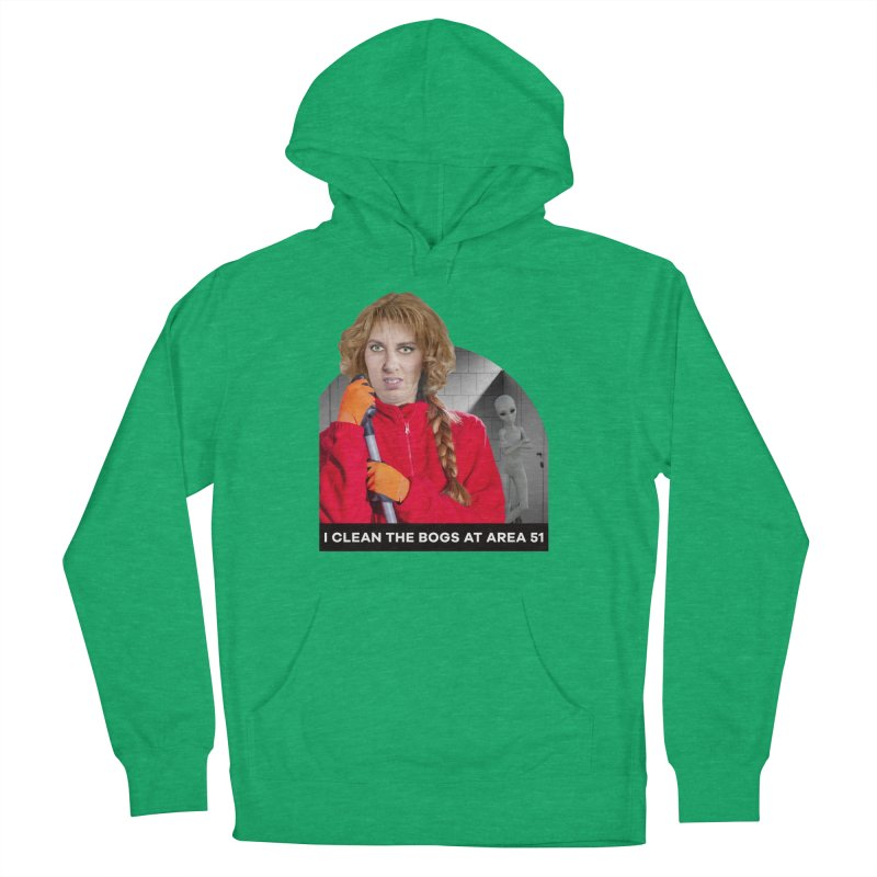 I Clean the Bogs at Area 51 Men's Pullover Hoody by The Rake & Herald Online Clag Emporium