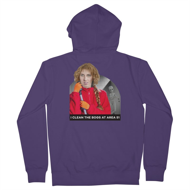 I Clean the Bogs at Area 51 Women's French Terry Zip-Up Hoody by The Rake & Herald Online Clag Emporium