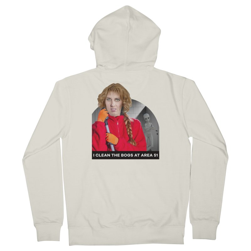 I Clean the Bogs at Area 51 Women's Zip-Up Hoody by The Rake & Herald Online Clag Emporium