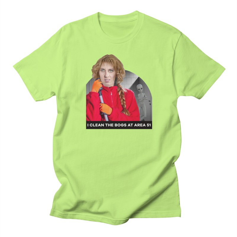 I Clean the Bogs at Area 51 Men's T-Shirt by The Rake & Herald Online Clag Emporium