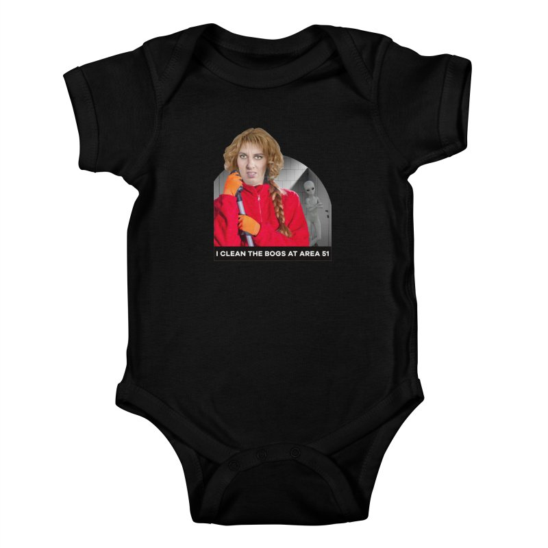 I Clean the Bogs at Area 51 Kids Baby Bodysuit by The Rake & Herald Online Clag Emporium