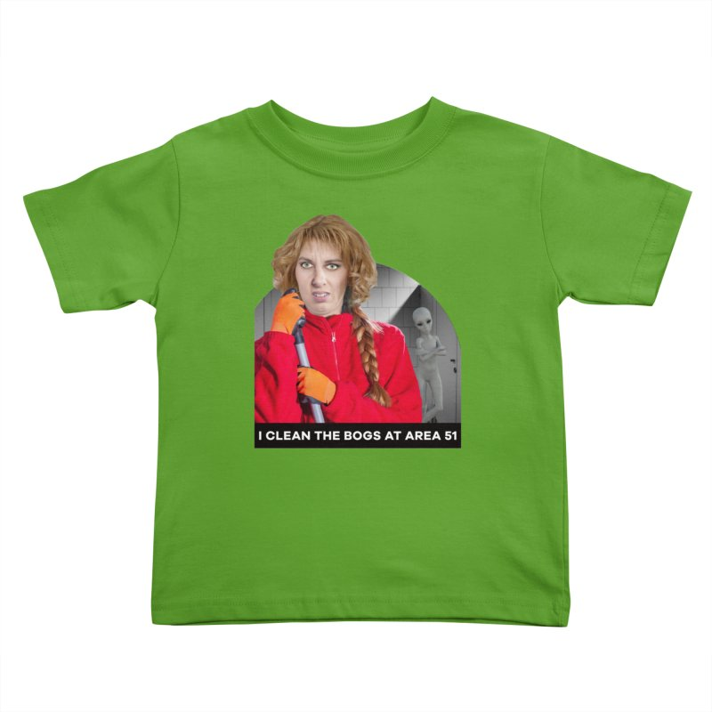 I Clean the Bogs at Area 51 Kids Toddler T-Shirt by The Rake & Herald Online Clag Emporium