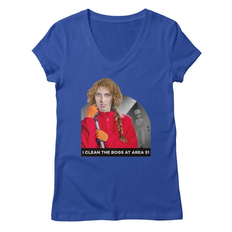 I Clean the Bogs at Area 51 Women's V-Neck by The Rake & Herald Online Clag Emporium