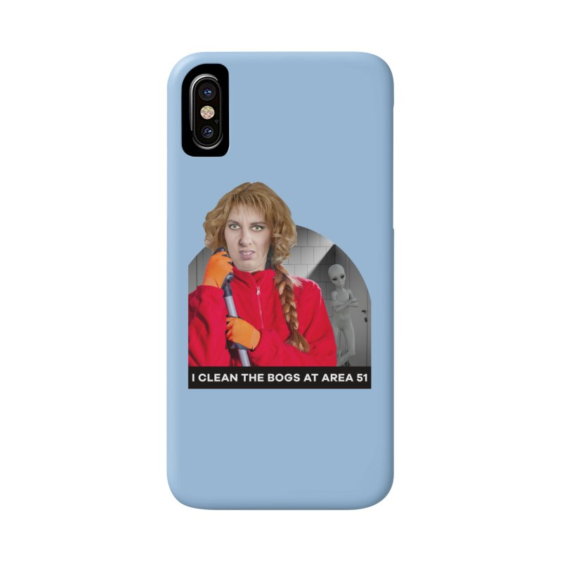 I Clean the Bogs at Area 51 Accessories Phone Case by The Rake & Herald Online Clag Emporium