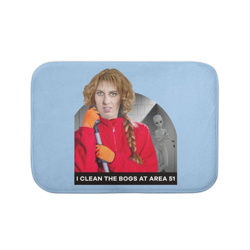 I Clean the Bogs at Area 51 Home Bath Mat by The Rake & Herald Online Clag Emporium