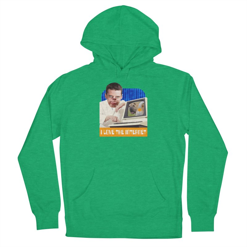 I Love the Internet Women's French Terry Pullover Hoody by The Rake & Herald Online Clag Emporium