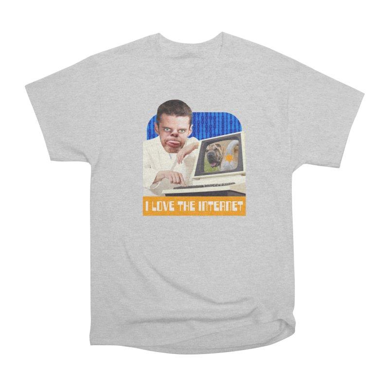 I Love the Internet Women's Heavyweight Unisex T-Shirt by The Rake & Herald Online Clag Emporium