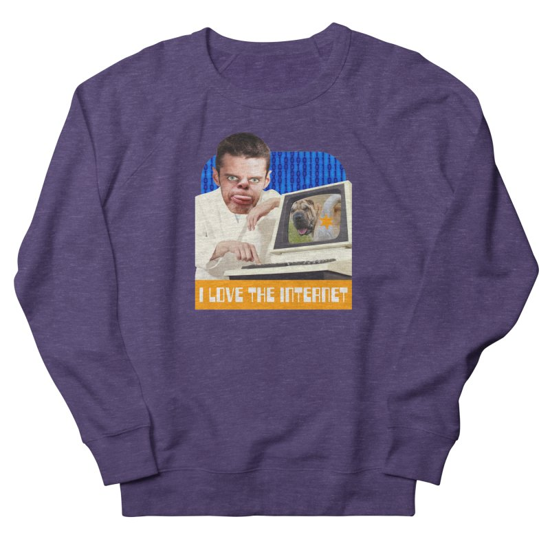 I Love the Internet Men's Sweatshirt by The Rake & Herald Online Clag Emporium