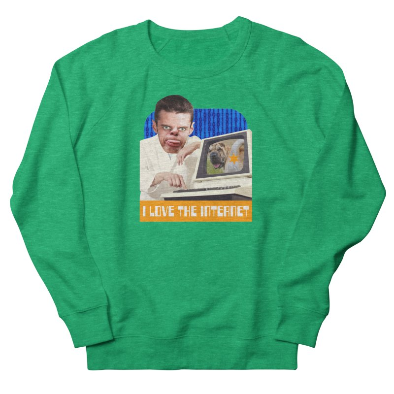 I Love the Internet Men's Sweatshirt by The Rake & Herald Online Clag Emporium