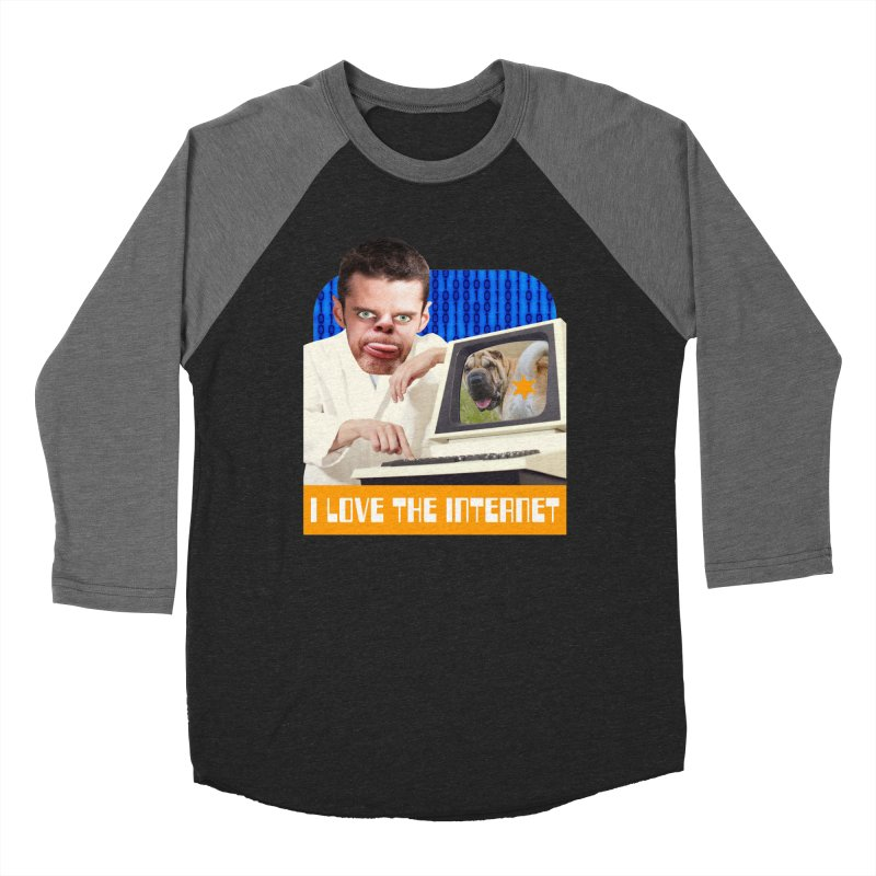 I Love the Internet Women's Baseball Triblend Longsleeve T-Shirt by The Rake & Herald Online Clag Emporium