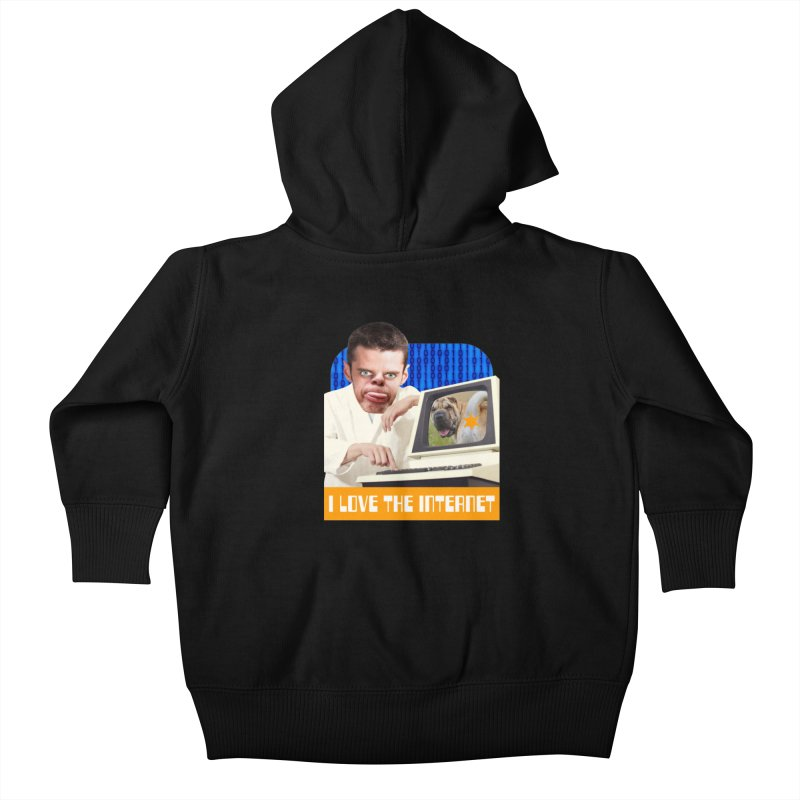 I Love the Internet Kids Baby Zip-Up Hoody by The Rake & Herald Online Clag Emporium