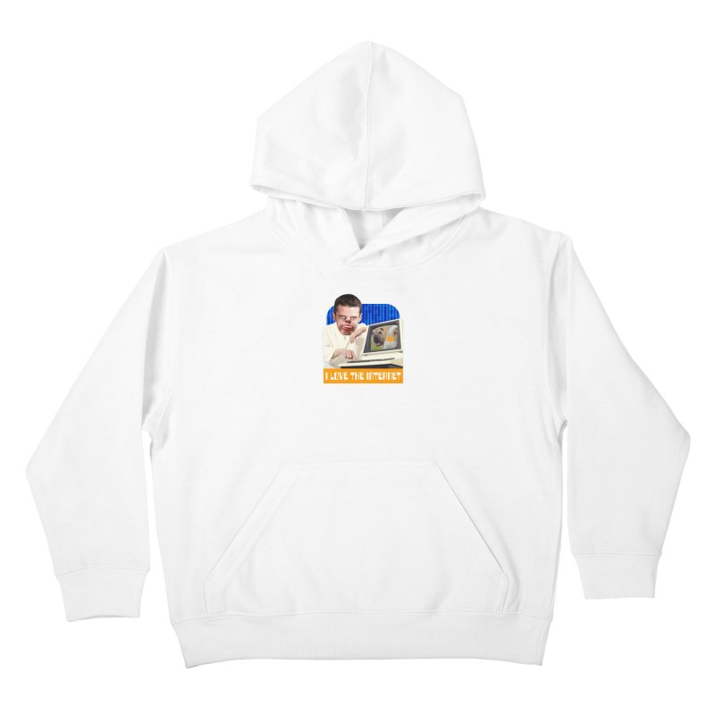 I Love the Internet Kids Pullover Hoody by The Rake & Herald Online Clag Emporium