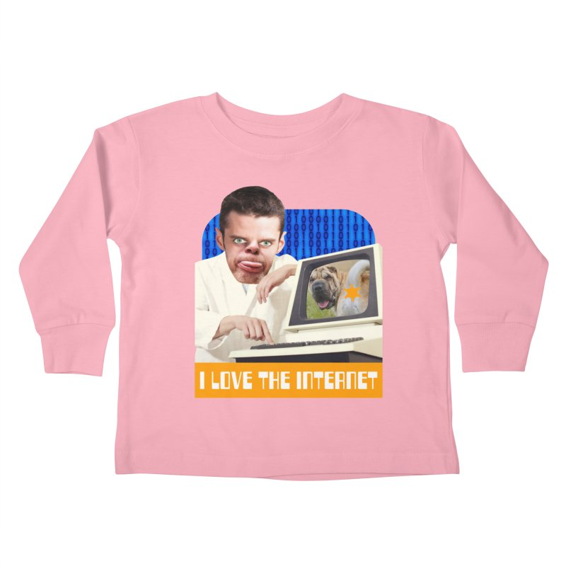 I Love the Internet Kids Toddler Longsleeve T-Shirt by The Rake & Herald Online Clag Emporium