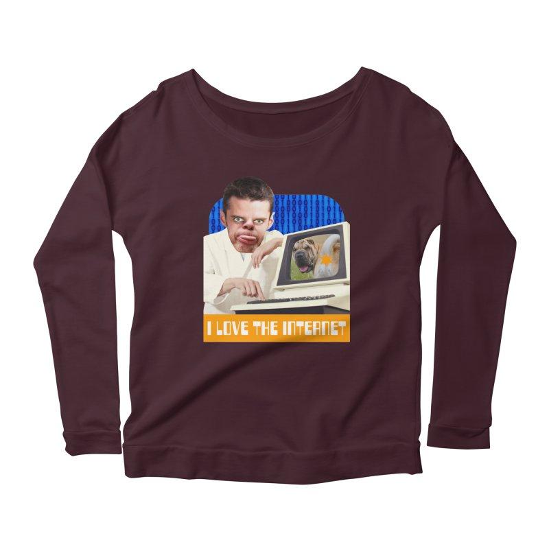 I Love the Internet Women's Scoop Neck Longsleeve T-Shirt by The Rake & Herald Online Clag Emporium