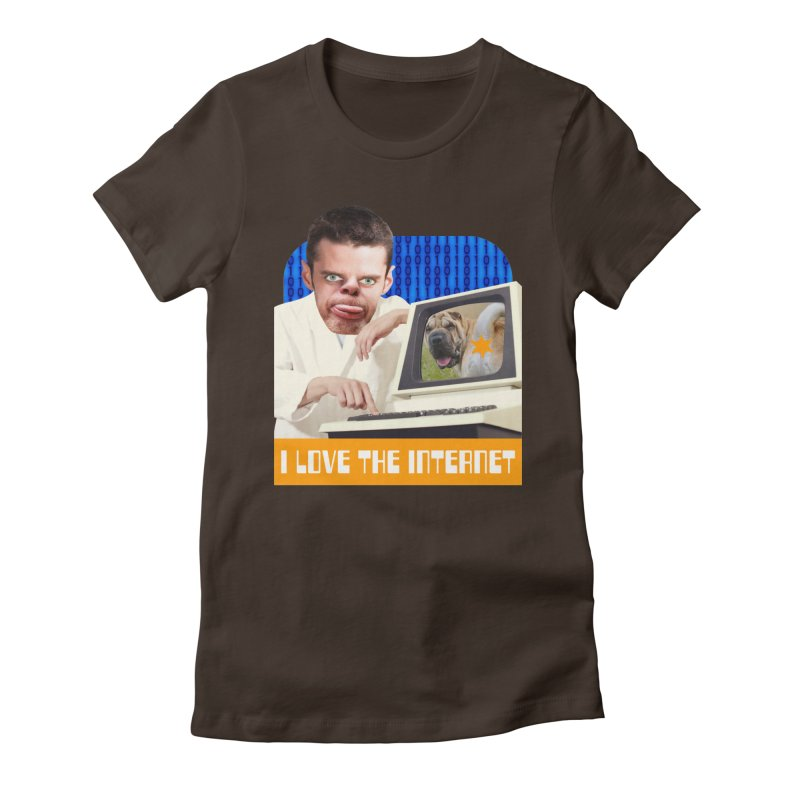 I Love the Internet Women's T-Shirt by The Rake & Herald Online Clag Emporium