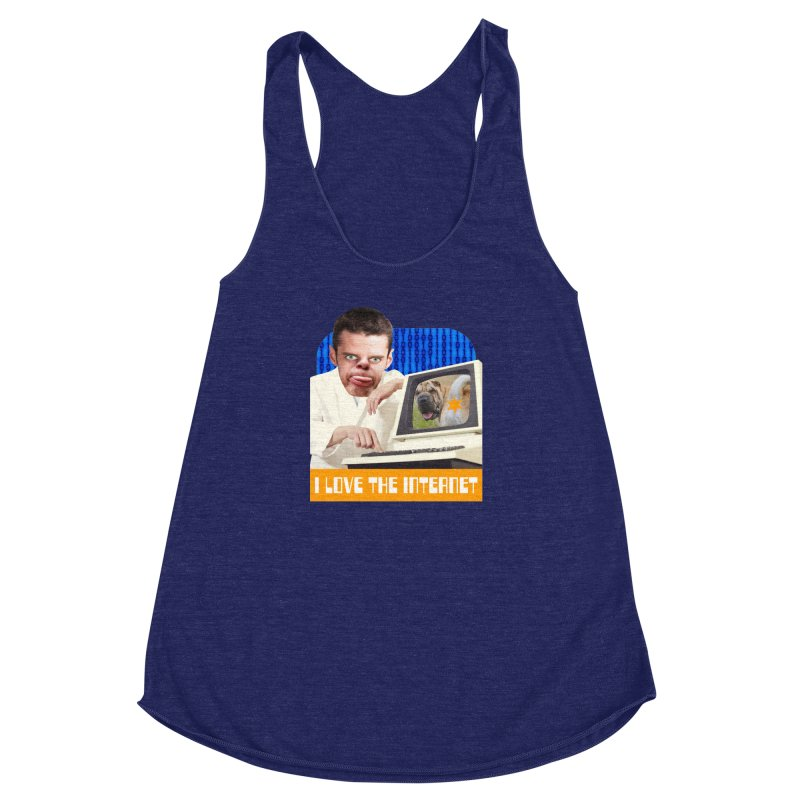 I Love the Internet Women's Racerback Triblend Tank by The Rake & Herald Online Clag Emporium