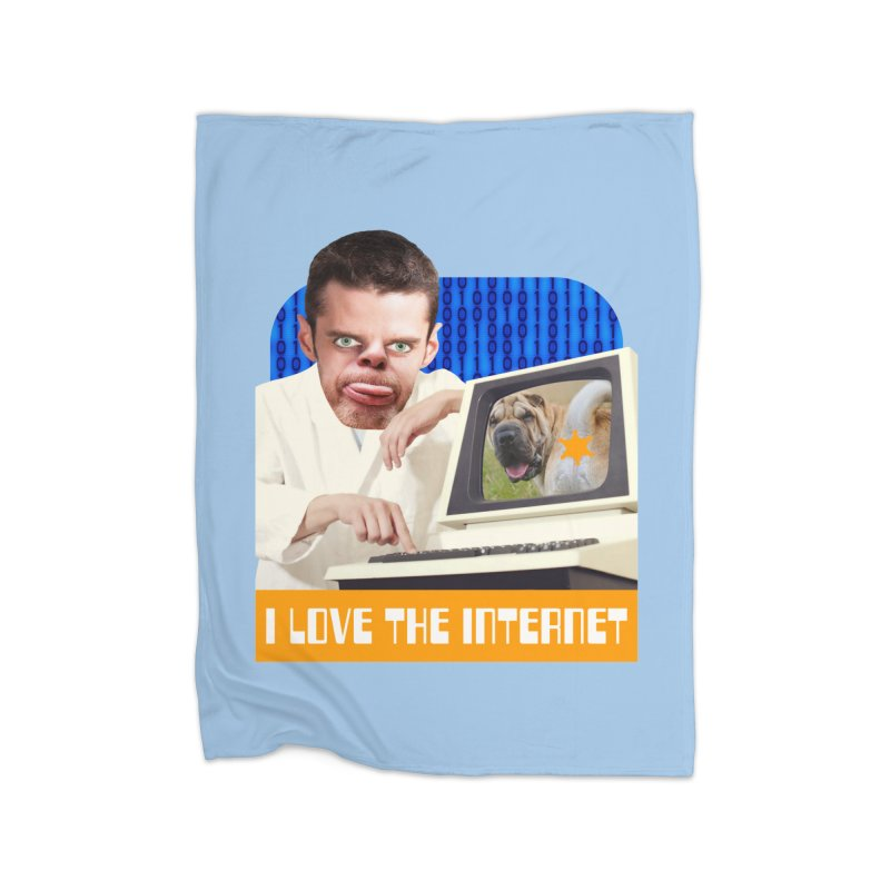 I Love the Internet Home Blanket by The Rake & Herald Online Clag Emporium