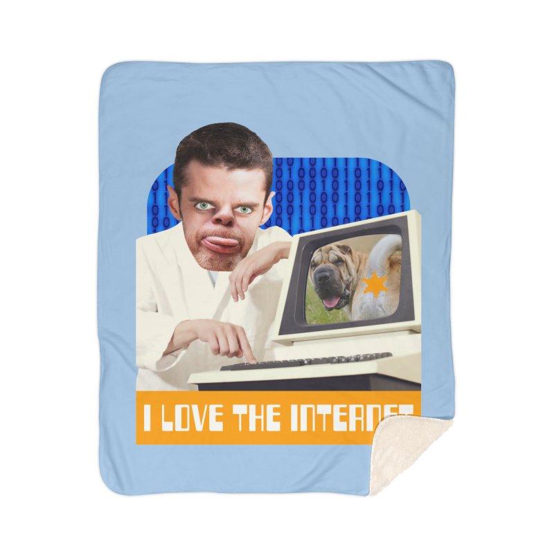 I Love the Internet Home Sherpa Blanket Blanket by The Rake & Herald Online Clag Emporium