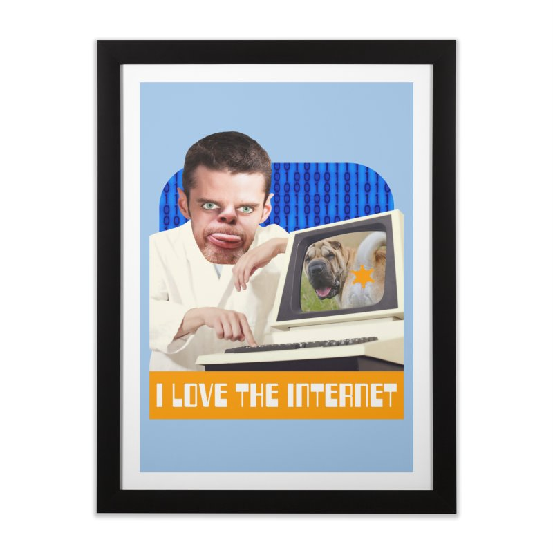 I Love the Internet Home Framed Fine Art Print by The Rake & Herald Online Clag Emporium