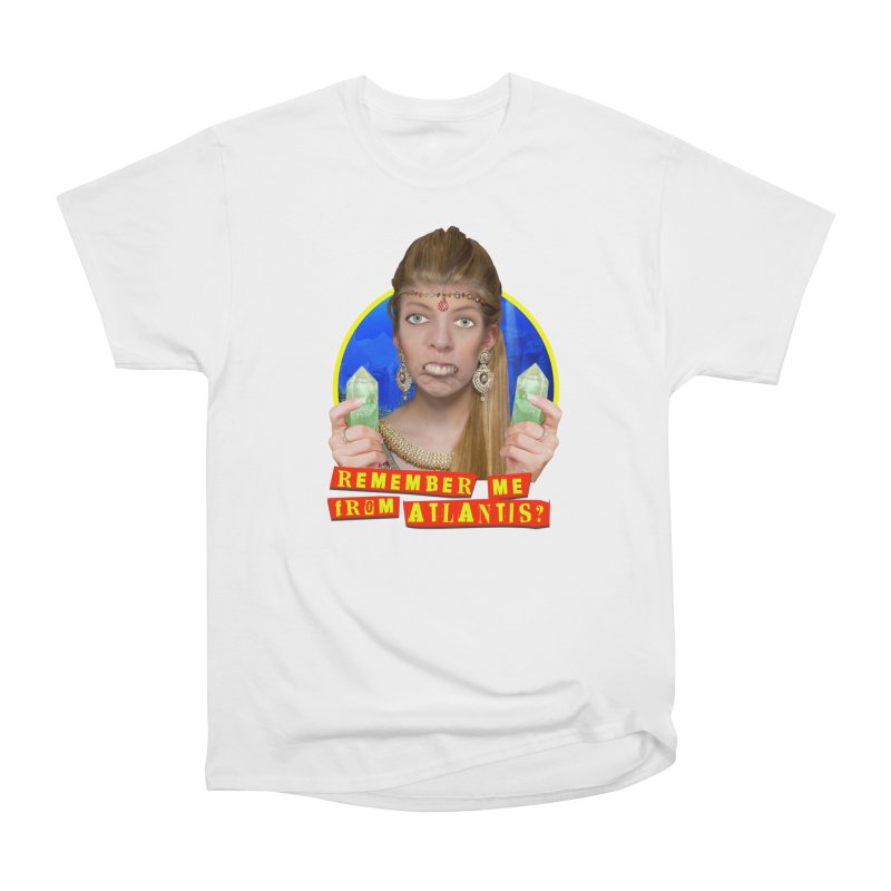 Remember Me From Atlantis? Men's Heavyweight T-Shirt by The Rake & Herald Online Clag Emporium