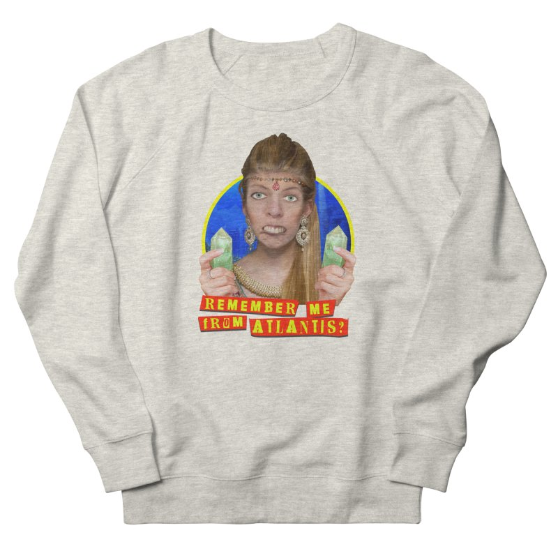 Remember Me From Atlantis? Men's French Terry Sweatshirt by The Rake & Herald Online Clag Emporium