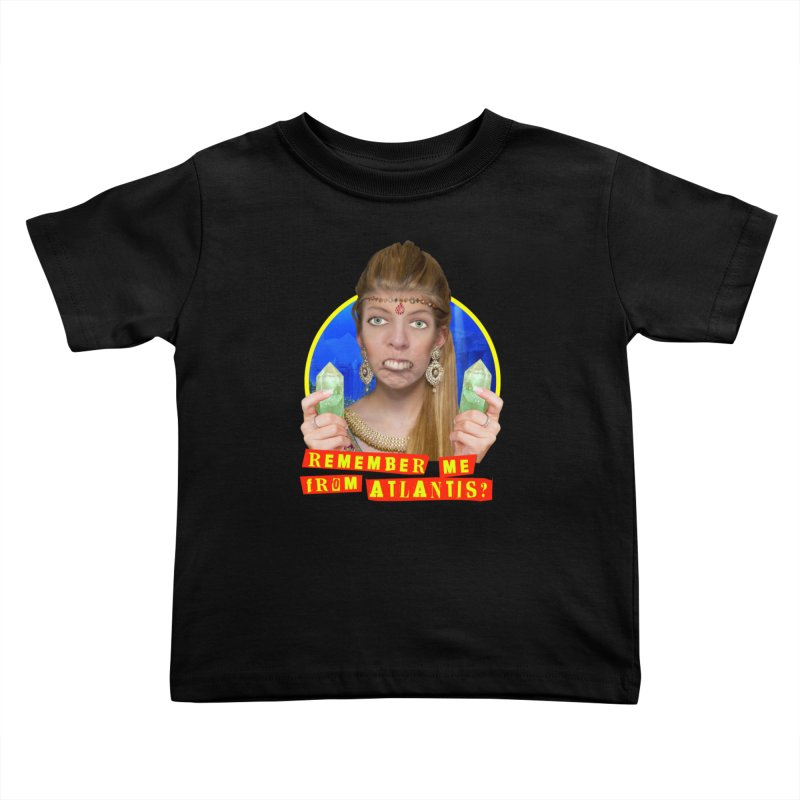 Remember Me From Atlantis? Kids Toddler T-Shirt by The Rake & Herald Online Clag Emporium