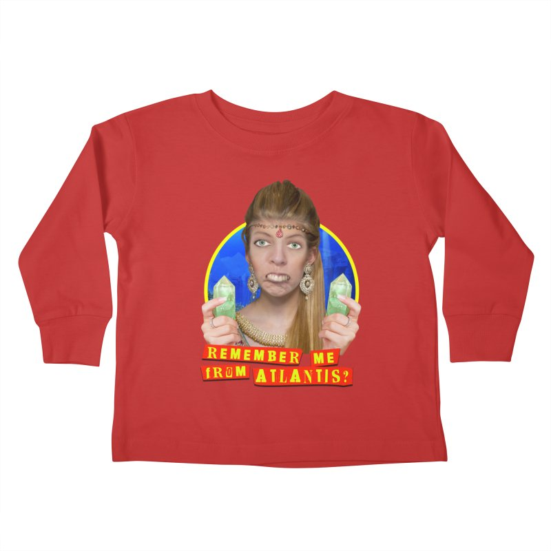 Remember Me From Atlantis? Kids Toddler Longsleeve T-Shirt by The Rake & Herald Online Clag Emporium