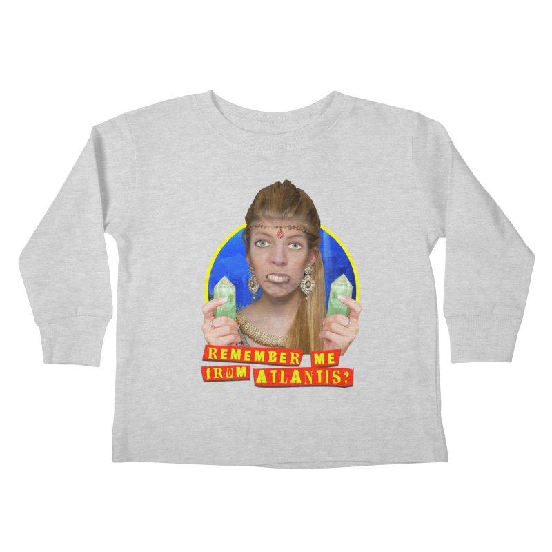 Remember Me From Atlantis? Kids Toddler Longsleeve T-Shirt by The Rake & Herald Online Clag Emporium