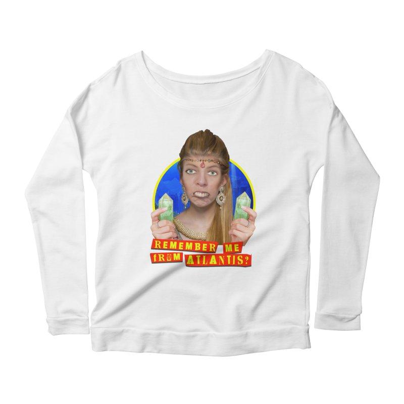 Remember Me From Atlantis? Women's Scoop Neck Longsleeve T-Shirt by The Rake & Herald Online Clag Emporium