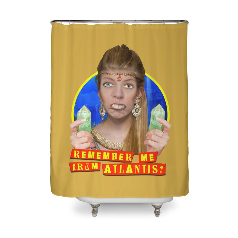 Remember Me From Atlantis? Home Shower Curtain by The Rake & Herald Online Clag Emporium