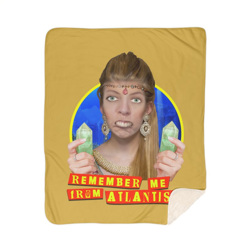 Remember Me From Atlantis? Home Sherpa Blanket Blanket by The Rake & Herald Online Clag Emporium