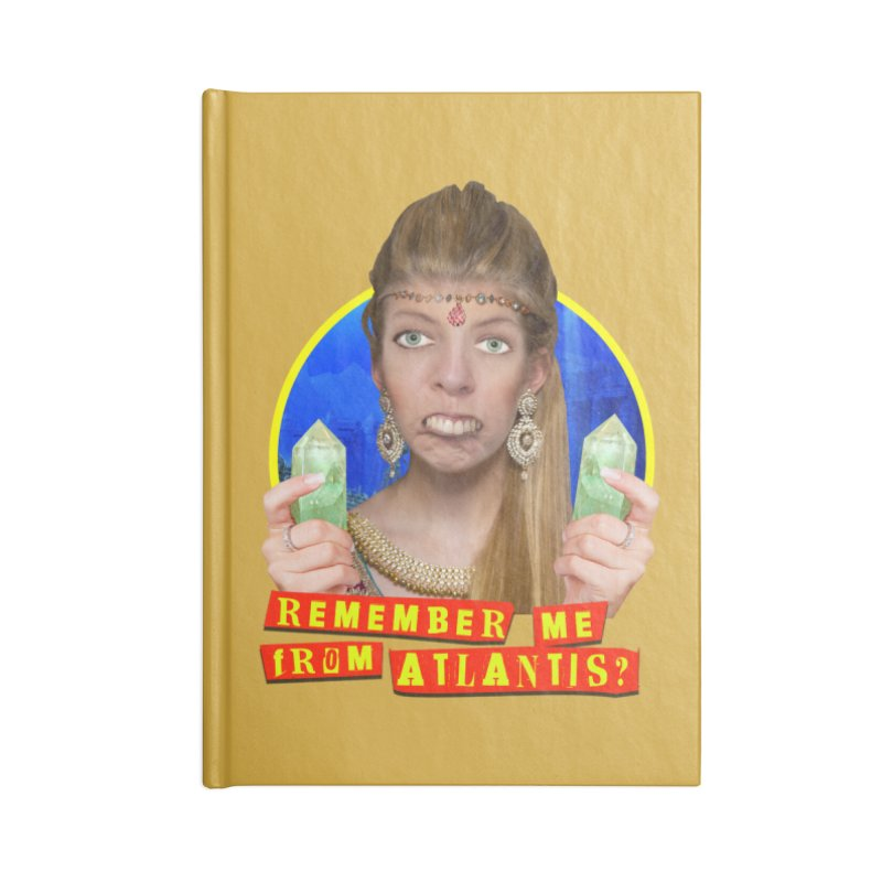 Remember Me From Atlantis? Accessories Blank Journal Notebook by The Rake & Herald Online Clag Emporium