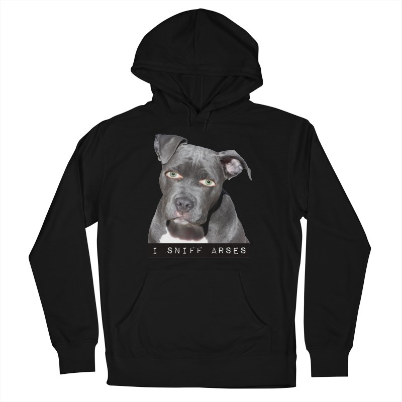 I Sniff Arses Women's Pullover Hoody by The Rake & Herald Online Clag Emporium