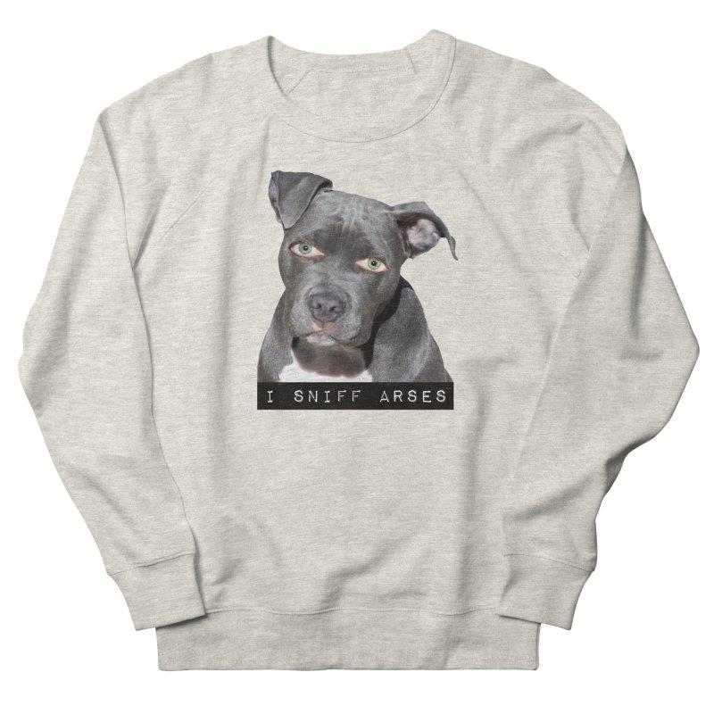 I Sniff Arses Women's Sweatshirt by The Rake & Herald Online Clag Emporium