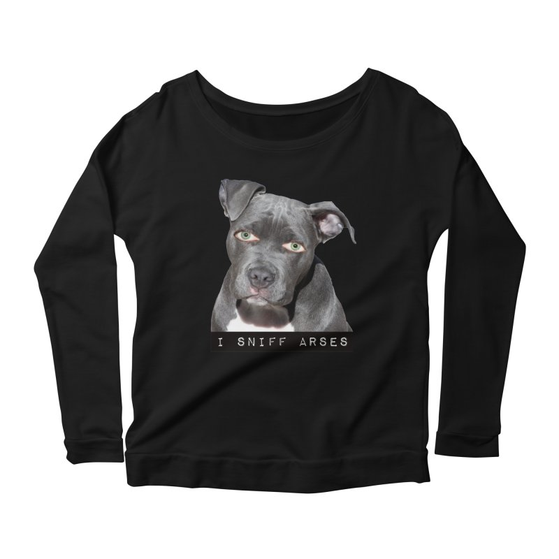I Sniff Arses Women's Longsleeve Scoopneck  by The Rake & Herald Online Clag Emporium