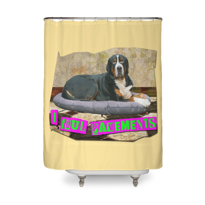 I Foul Pavements Home Shower Curtain by The Rake & Herald Online Clag Emporium