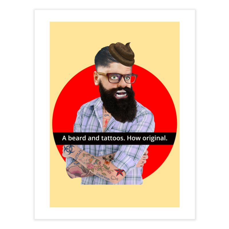 A Beard and Tattoos Home Fine Art Print by The Rake & Herald Online Clag Emporium