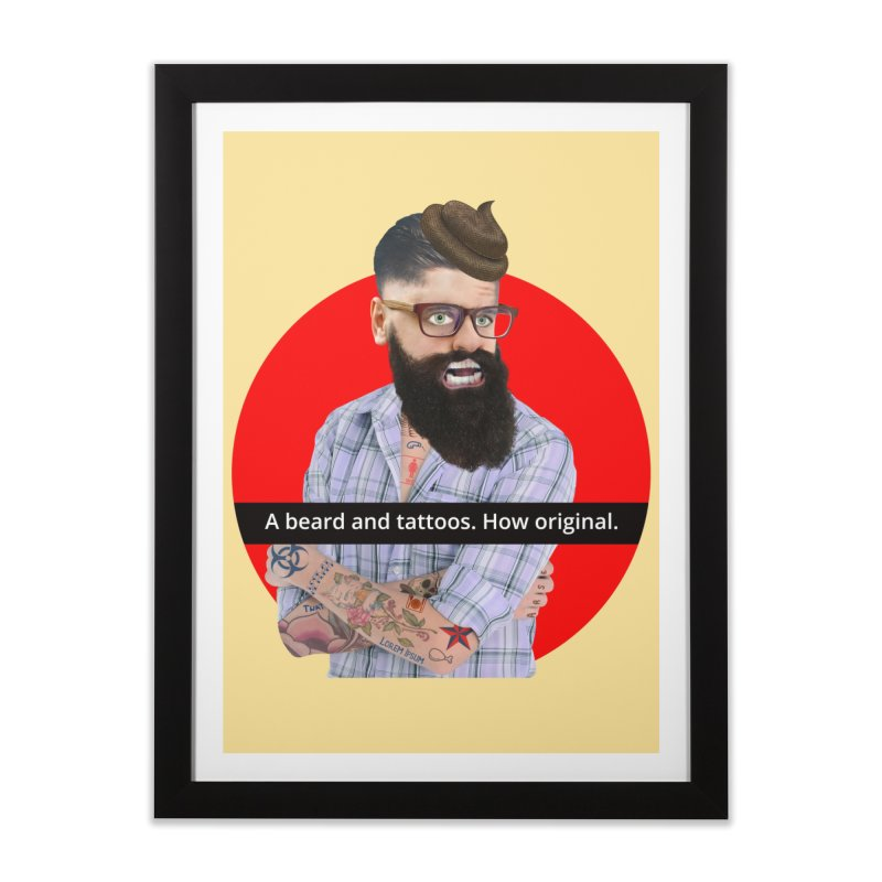 A Beard and Tattoos Home Framed Fine Art Print by The Rake & Herald Online Clag Emporium