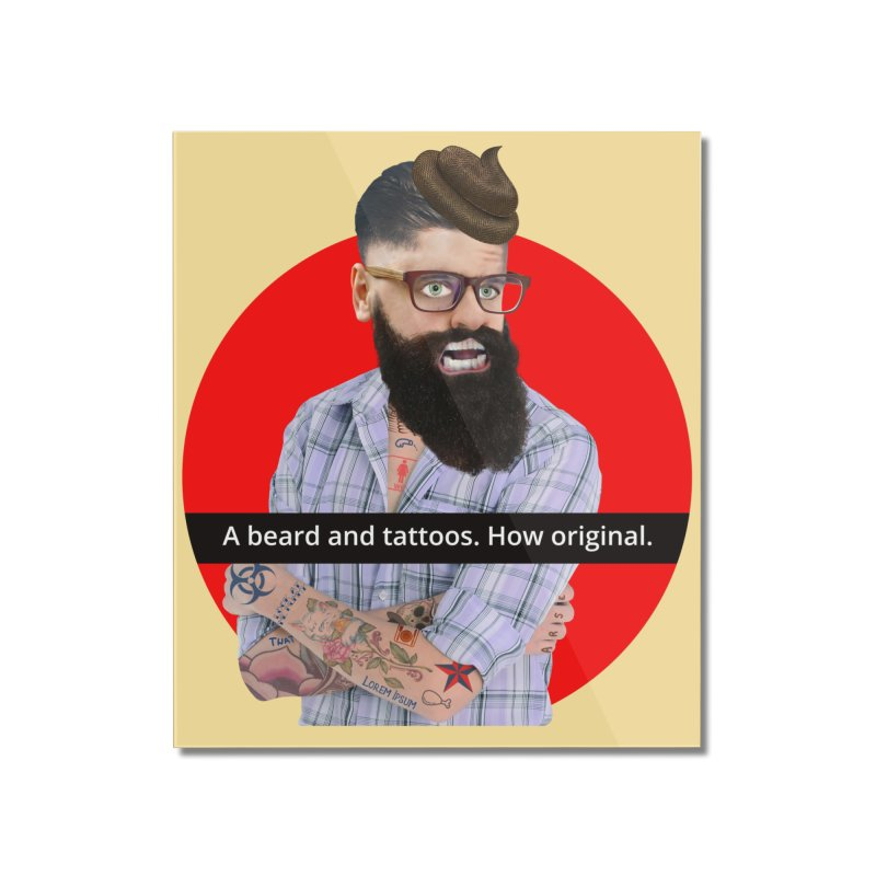 A Beard and Tattoos Home Mounted Acrylic Print by The Rake & Herald Online Clag Emporium