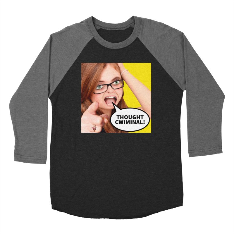 Thought Cwiminal Women's Baseball Triblend T-Shirt by The Rake & Herald Online Clag Emporium