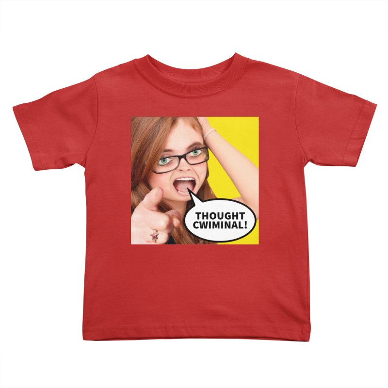 Thought Cwiminal Kids Toddler T-Shirt by The Rake & Herald Online Clag Emporium
